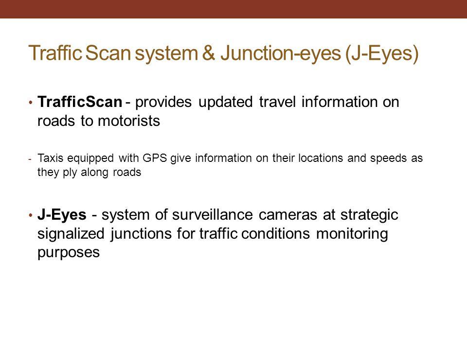 Traffic Scan system & Junction-eyes (J-Eyes)