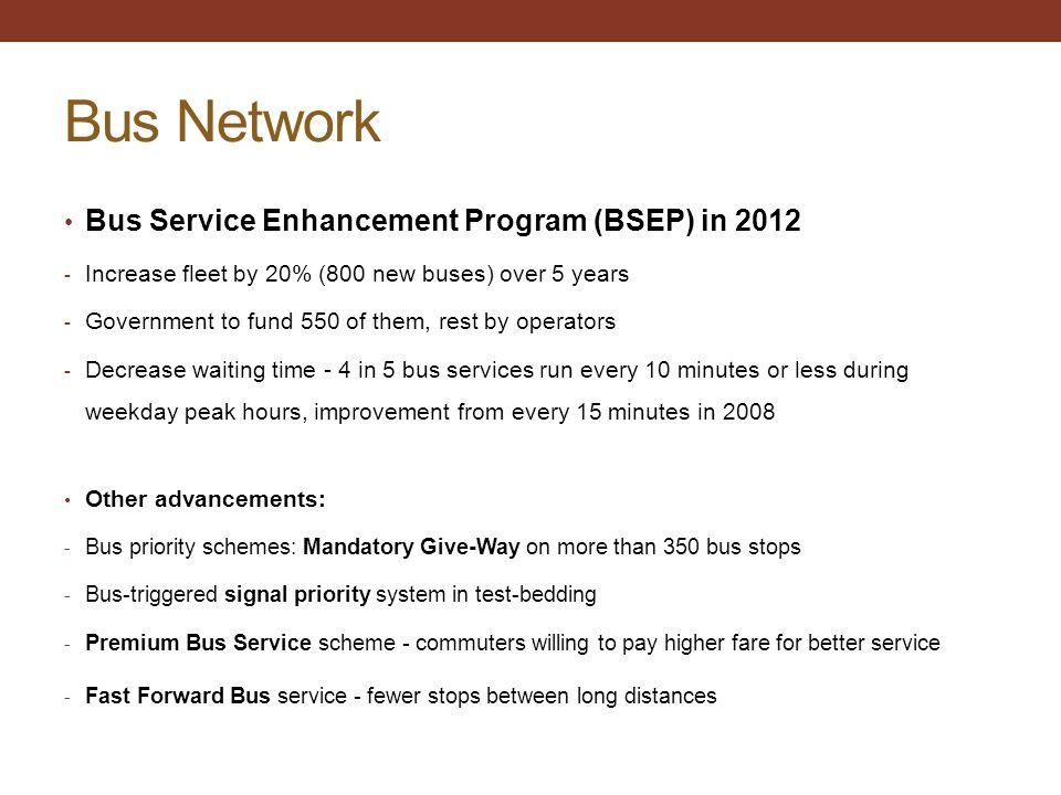 Bus Network Bus Service Enhancement Program (BSEP) in 2012