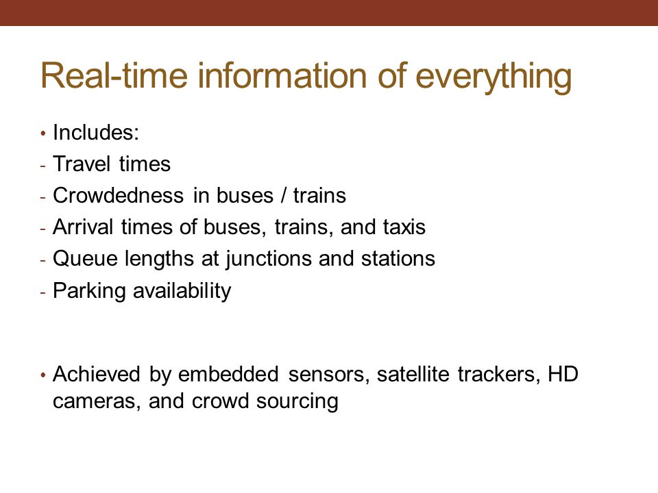 Real-time information of everything