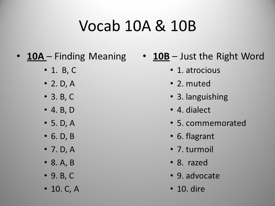 Vocab 10A & 10B 10A – Finding Meaning 10B – Just the Right Word