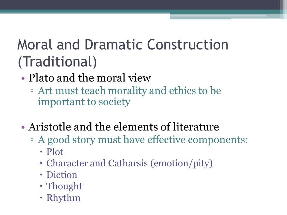 Moral and Dramatic Construction (Traditional)