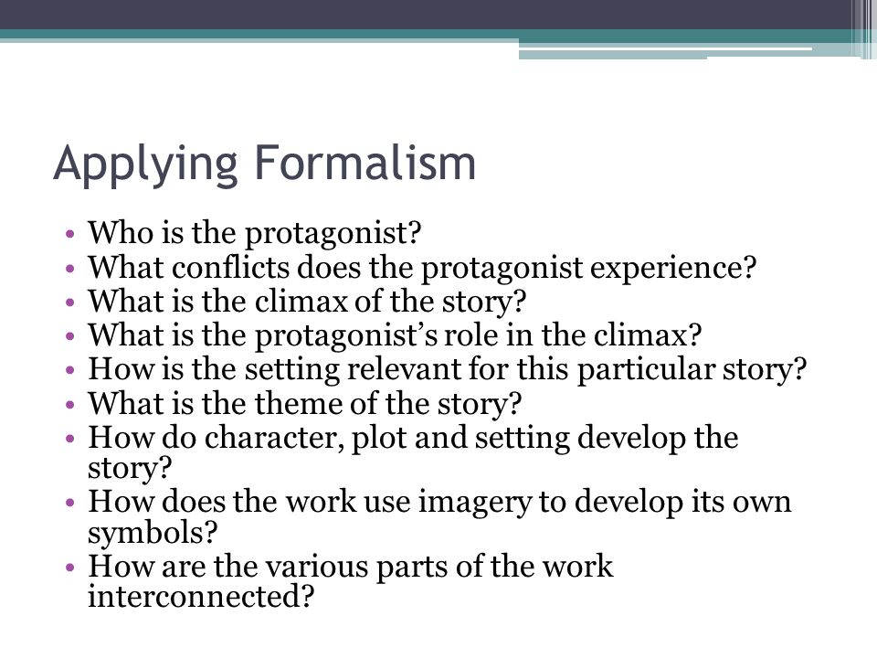 Applying Formalism Who is the protagonist
