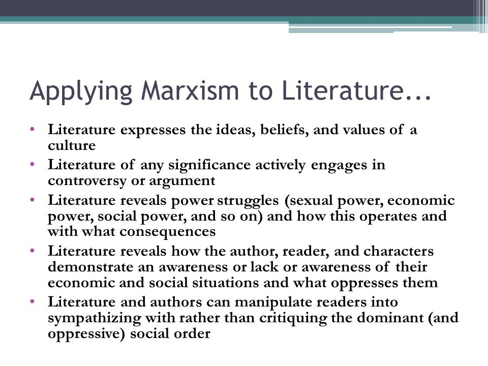 Applying Marxism to Literature...