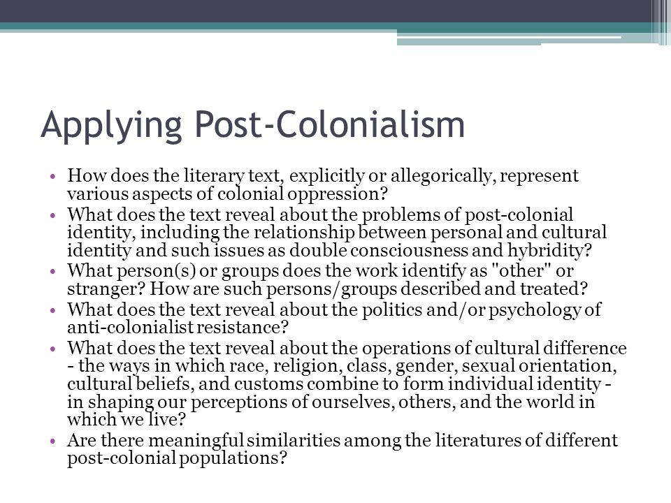 Applying Post-Colonialism