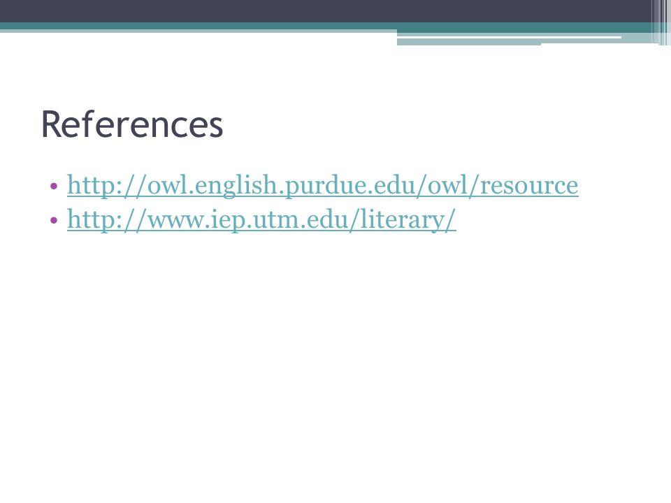 References http://owl.english.purdue.edu/owl/resource