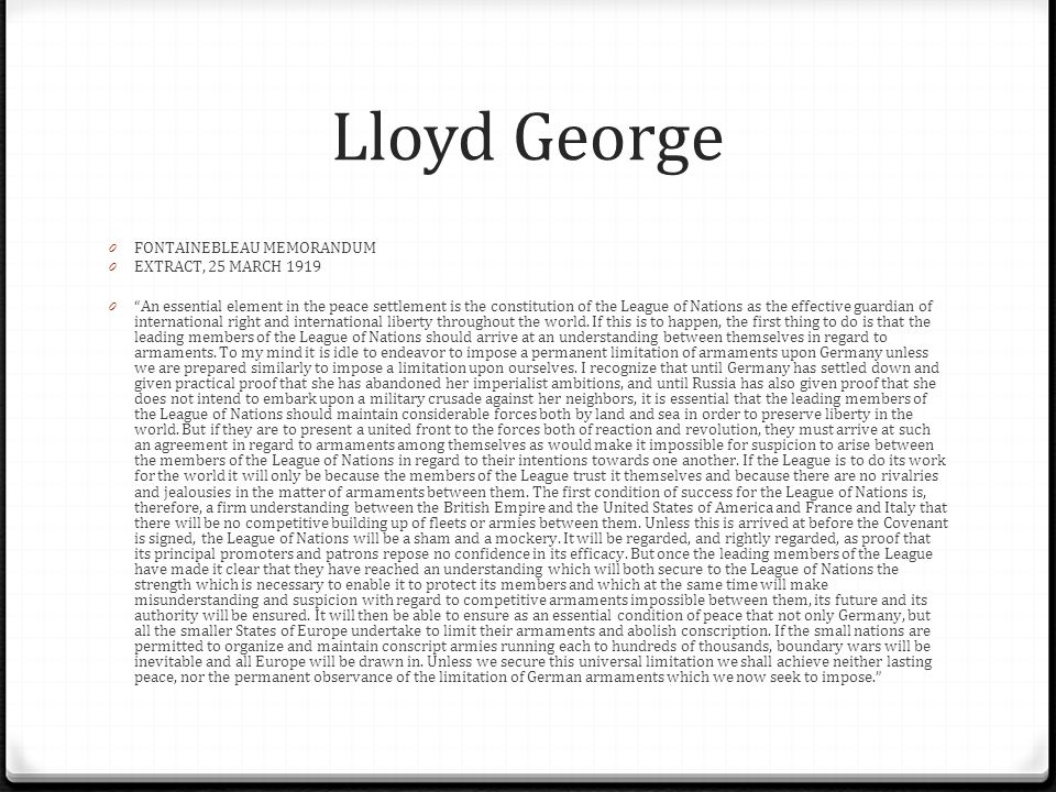 Lloyd George FONTAINEBLEAU MEMORANDUM EXTRACT, 25 MARCH 1919
