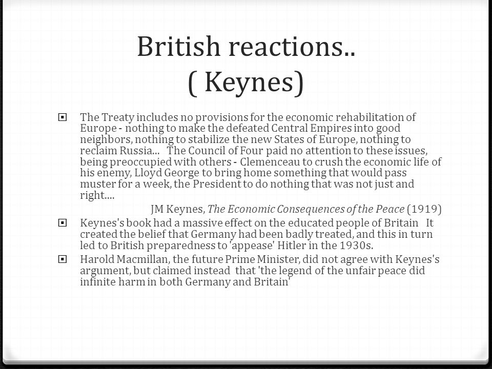 British reactions.. ( Keynes)