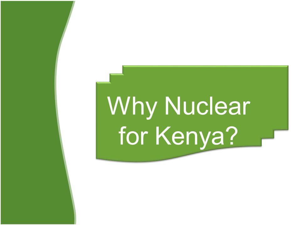 Why Nuclear for Kenya