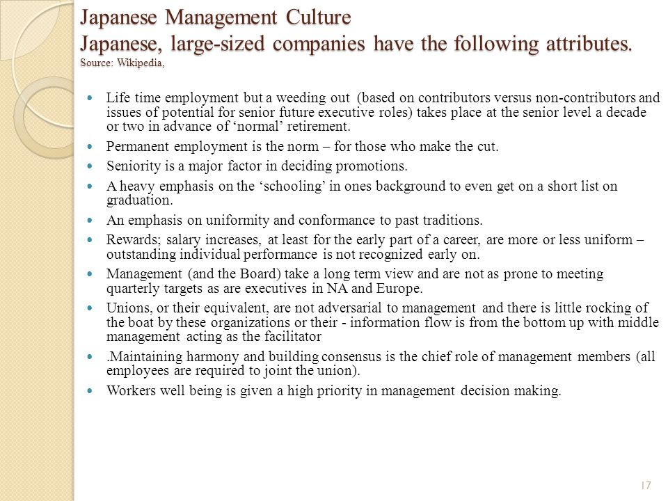 Japanese Management Culture Japanese, large-sized companies have the following attributes. Source: Wikipedia,