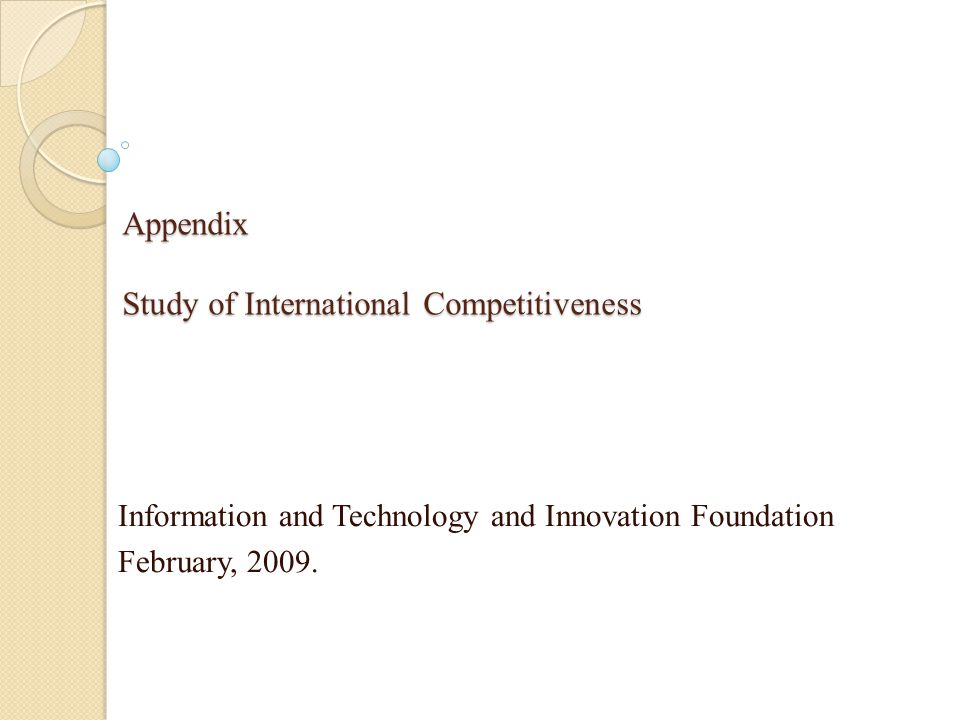 Appendix Study of International Competitiveness