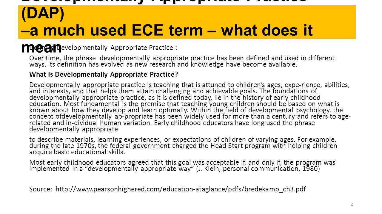 Developmentally Appropriate Practice (DAP) –a much used ECE term – what does it mean
