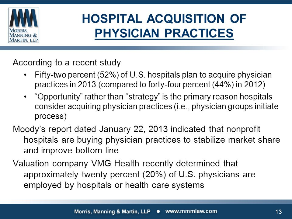 PHYSICIAN PRACTICE ACQUISITION AND EMPLOYMENT MODELS