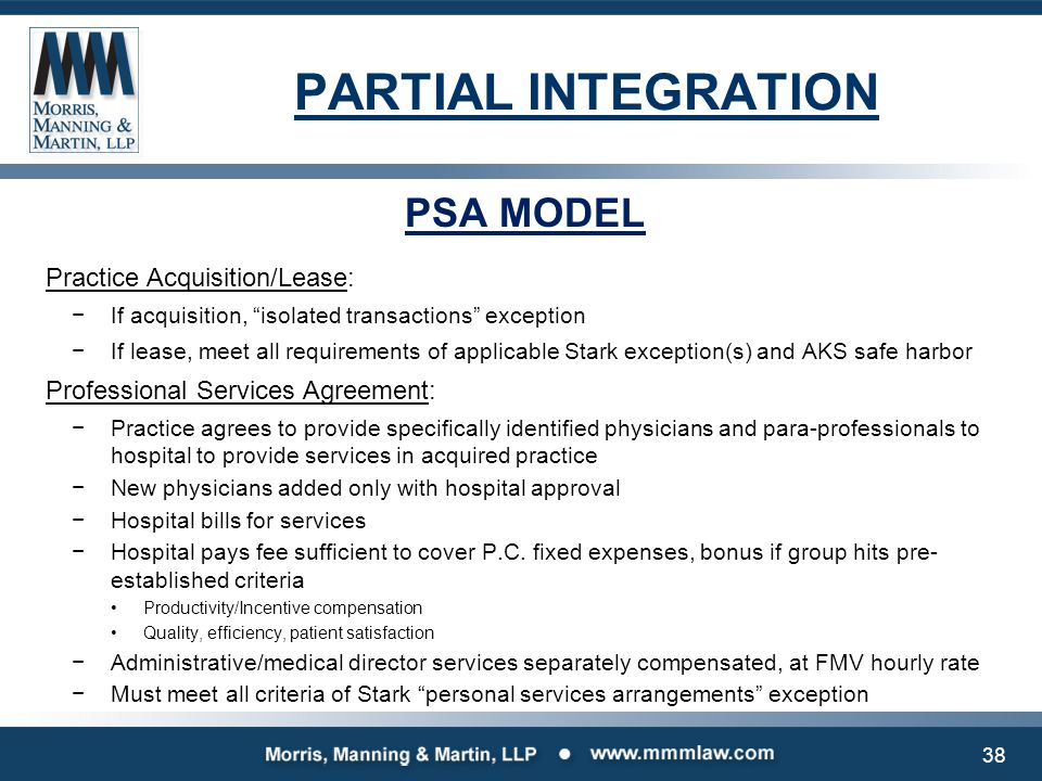 PARTIAL INTEGRATION PSA MODEL Why physicians like it: