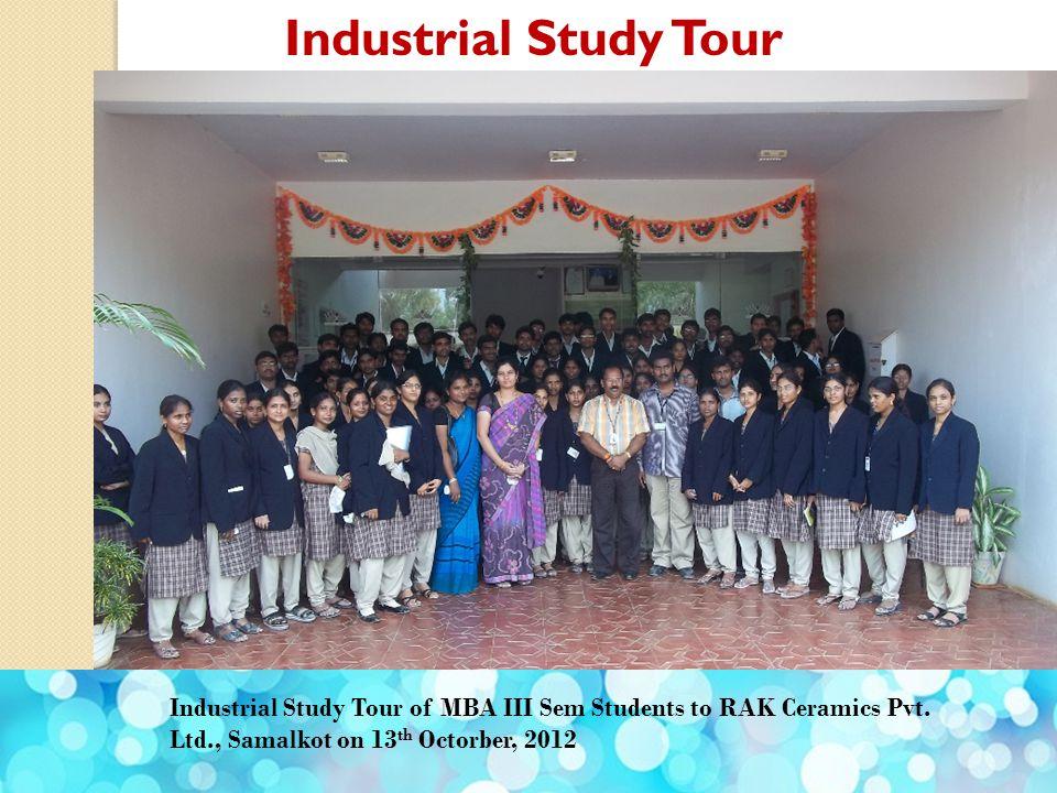 Industrial Study Tour Industrial Study Tour of MBA III Sem Students to RAK Ceramics Pvt.