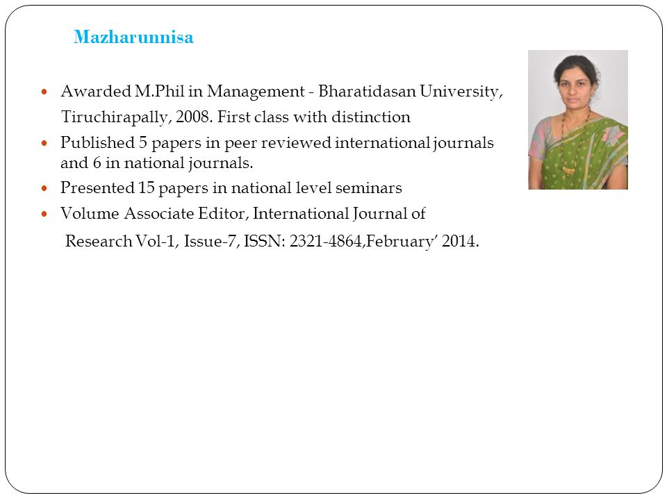 Mazharunnisa Awarded M.Phil in Management - Bharatidasan University,