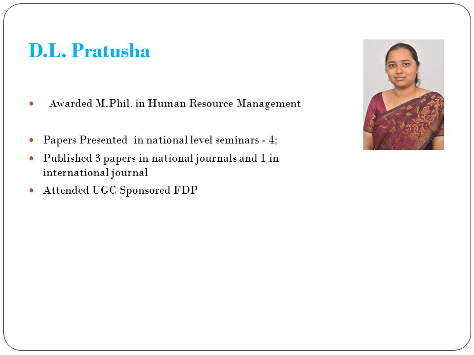 D.L. Pratusha Awarded M.Phil. in Human Resource Management