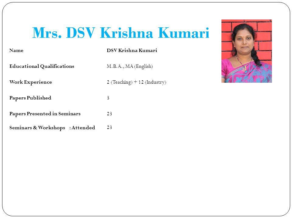 Mrs. DSV Krishna Kumari Name DSV Krishna Kumari
