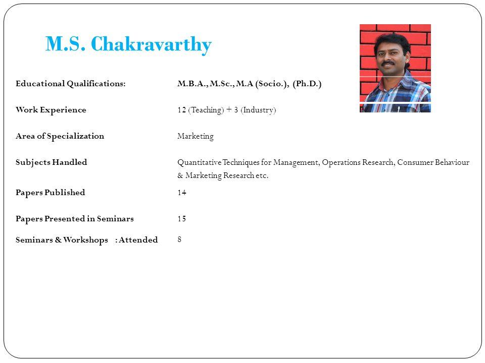 M.S. Chakravarthy Educational Qualifications: