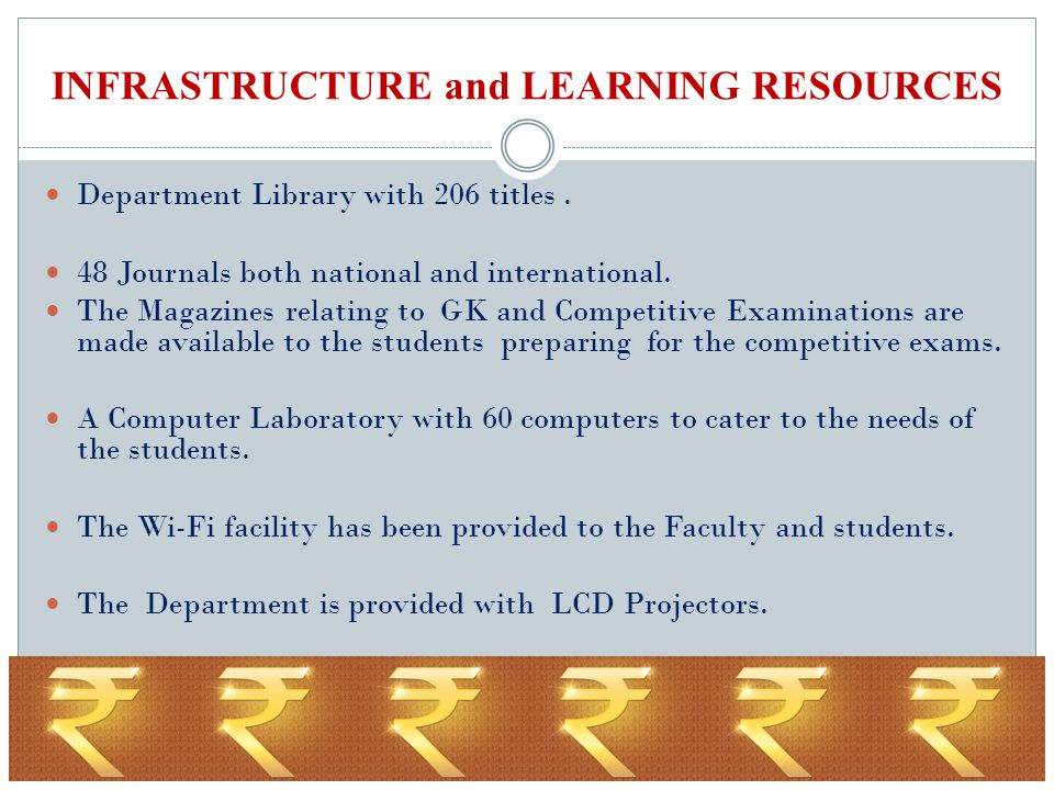 INFRASTRUCTURE and LEARNING RESOURCES