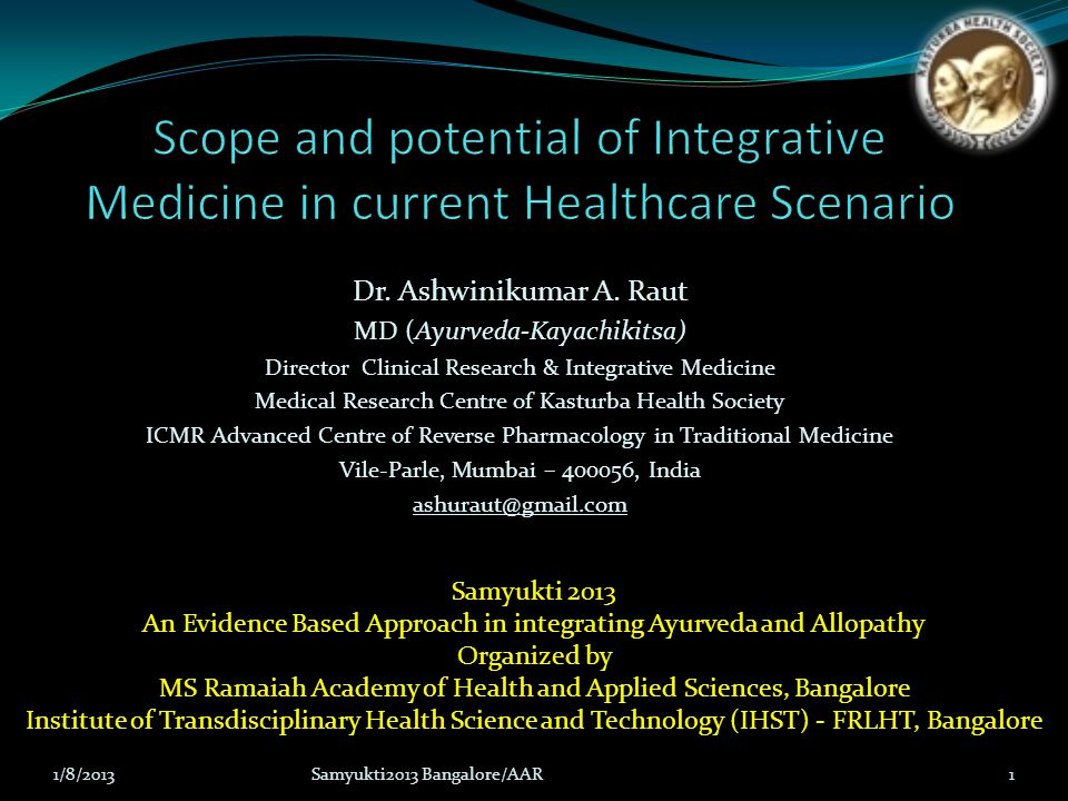 Scope and potential of Integrative Medicine in current Healthcare Scenario