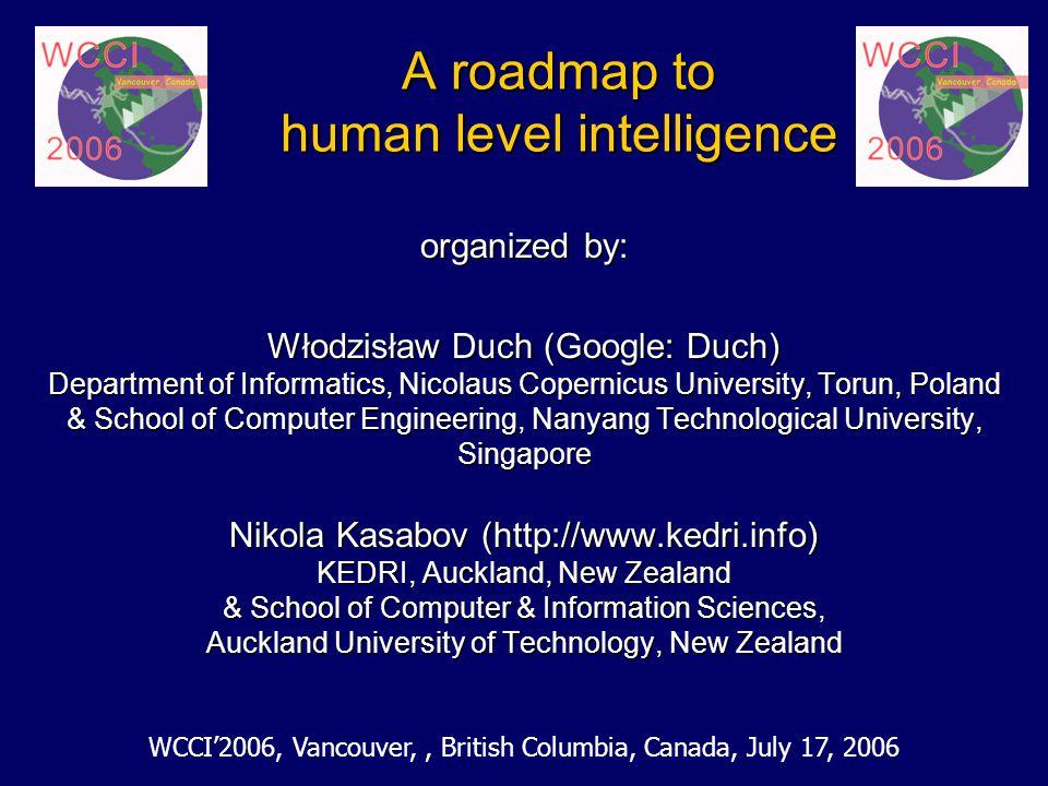 A roadmap to human level intelligence