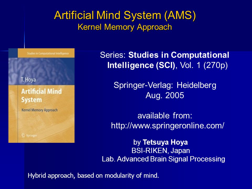 Artificial Mind System (AMS) Kernel Memory Approach