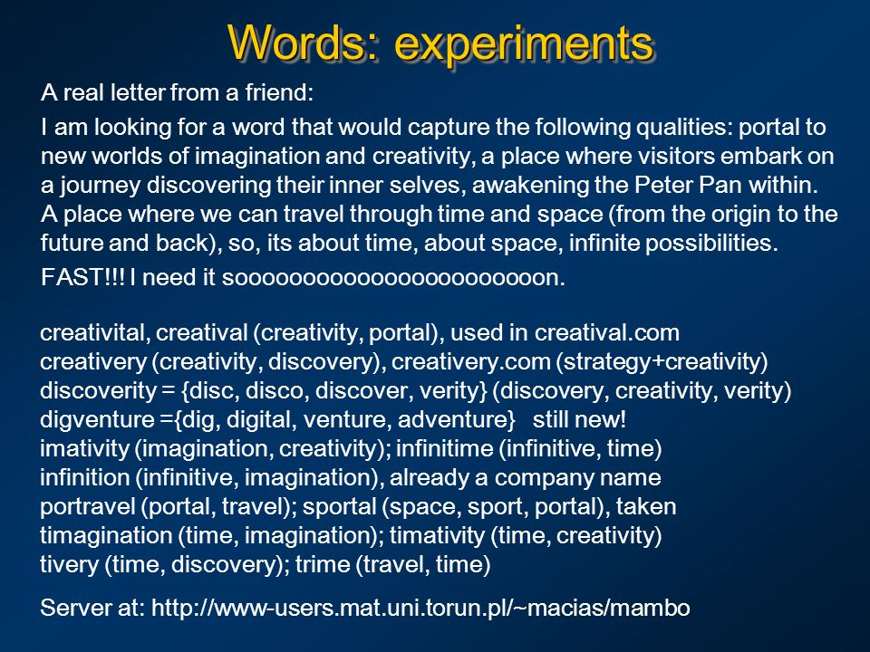 Words: experiments A real letter from a friend: