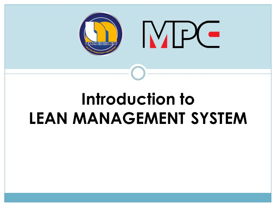 Introduction to LEAN MANAGEMENT SYSTEM
