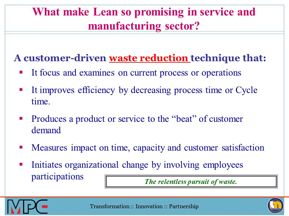 lean operation in service industry bahri Eager to learn from other industries how to manage resources to satisfy  customers,  dr bahri is the first dentist known to utilize lean techniques to  continuously  to healthcare and manufacturing groups, to share his experience  on  tools, such as one-piece flow, were applied in a service company.
