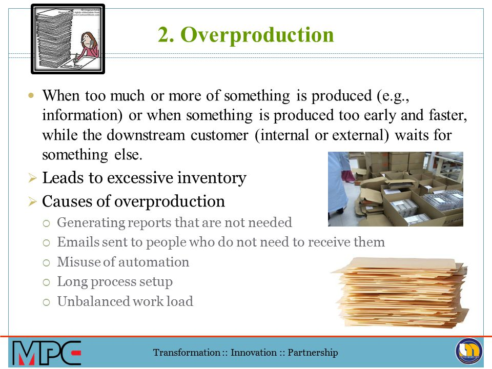2. Overproduction