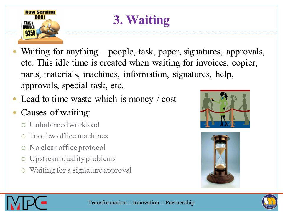 3. Waiting