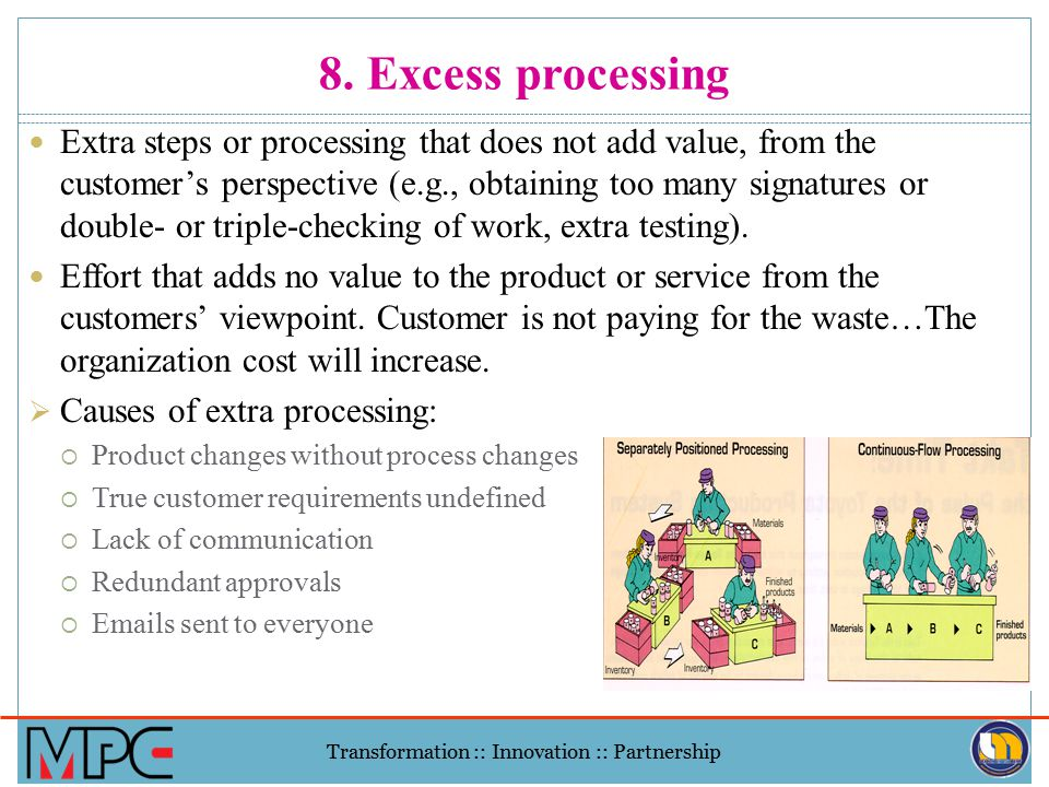 8. Excess processing