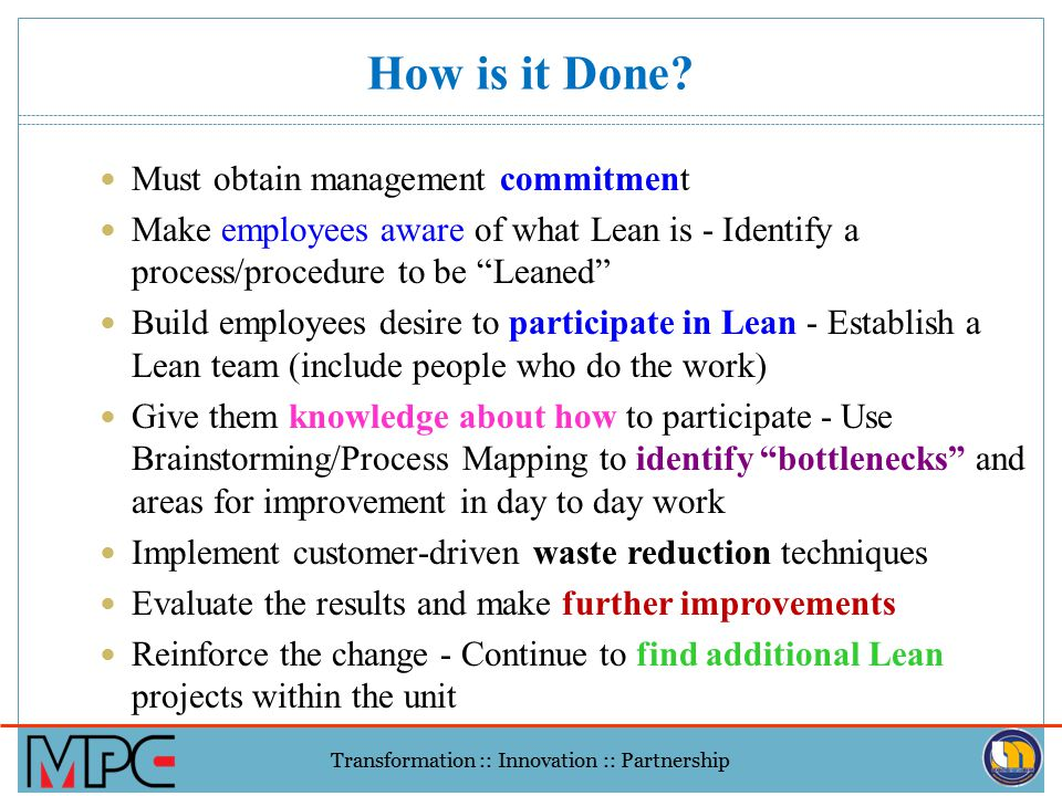 How is it Done Must obtain management commitment