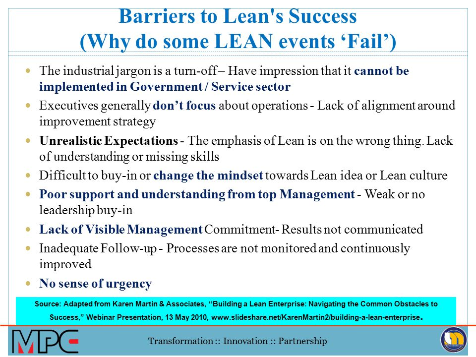 Barriers to Lean s Success (Why do some LEAN events 'Fail')