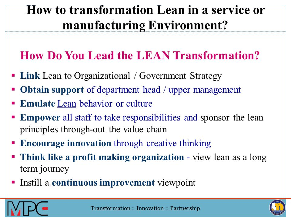 How to transformation Lean in a service or manufacturing Environment