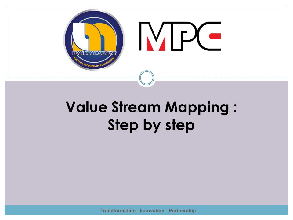 Value Stream Mapping : Step by step