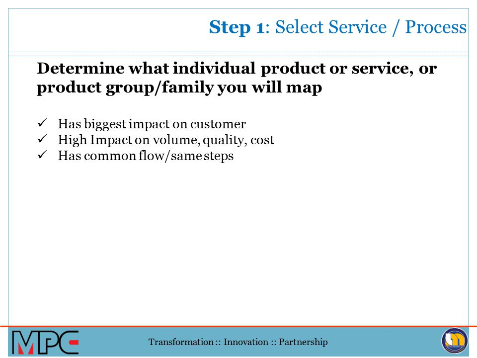 Step 1: Select Service / Process