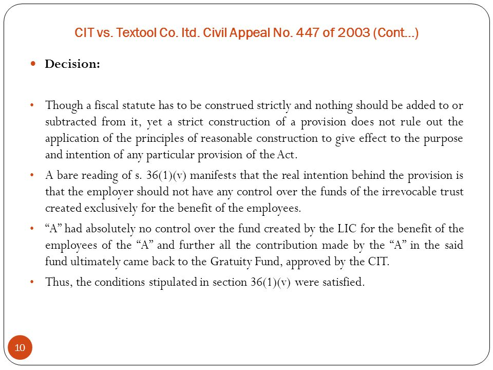 CIT vs. Textool Co. ltd. Civil Appeal No. 447 of 2003 (Cont…)