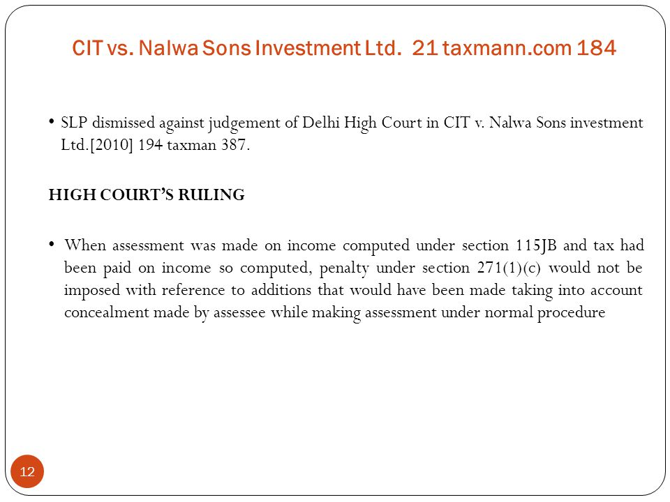 CIT vs. Nalwa Sons Investment Ltd. 21 taxmann.com 184