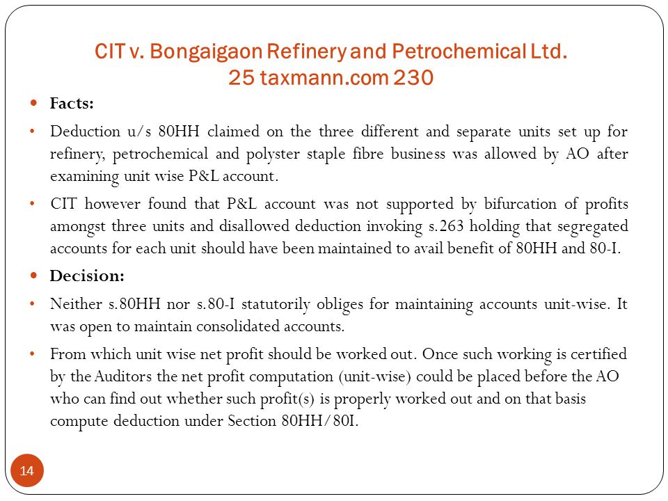 CIT v. Bongaigaon Refinery and Petrochemical Ltd. 25 taxmann.com 230