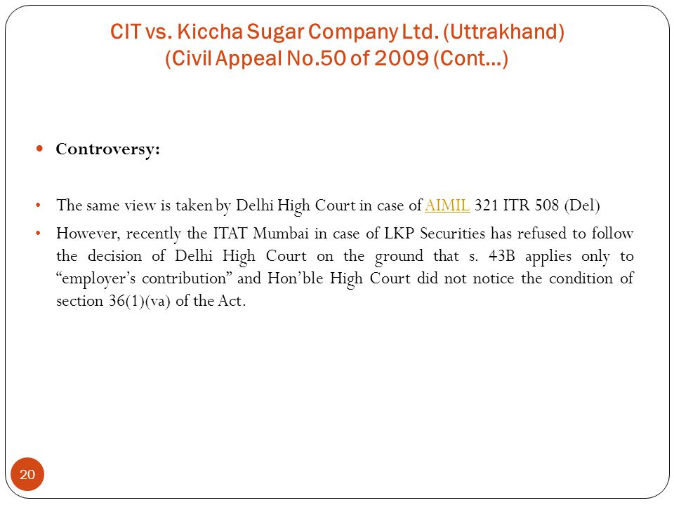 CIT vs. Kiccha Sugar Company Ltd. (Uttrakhand) (Civil Appeal No