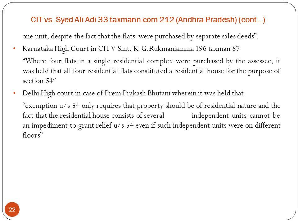 CIT vs. Syed Ali Adi 33 taxmann.com 212 (Andhra Pradesh) (cont…)