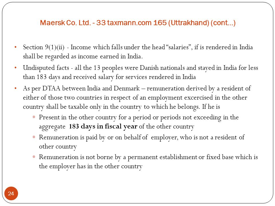 Maersk Co. Ltd. - 33 taxmann.com 165 (Uttrakhand) (cont…)