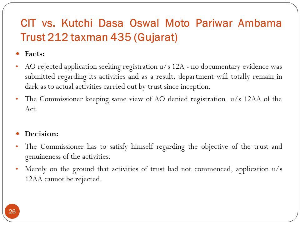 CIT vs. Kutchi Dasa Oswal Moto Pariwar Ambama Trust 212 taxman 435 (Gujarat)