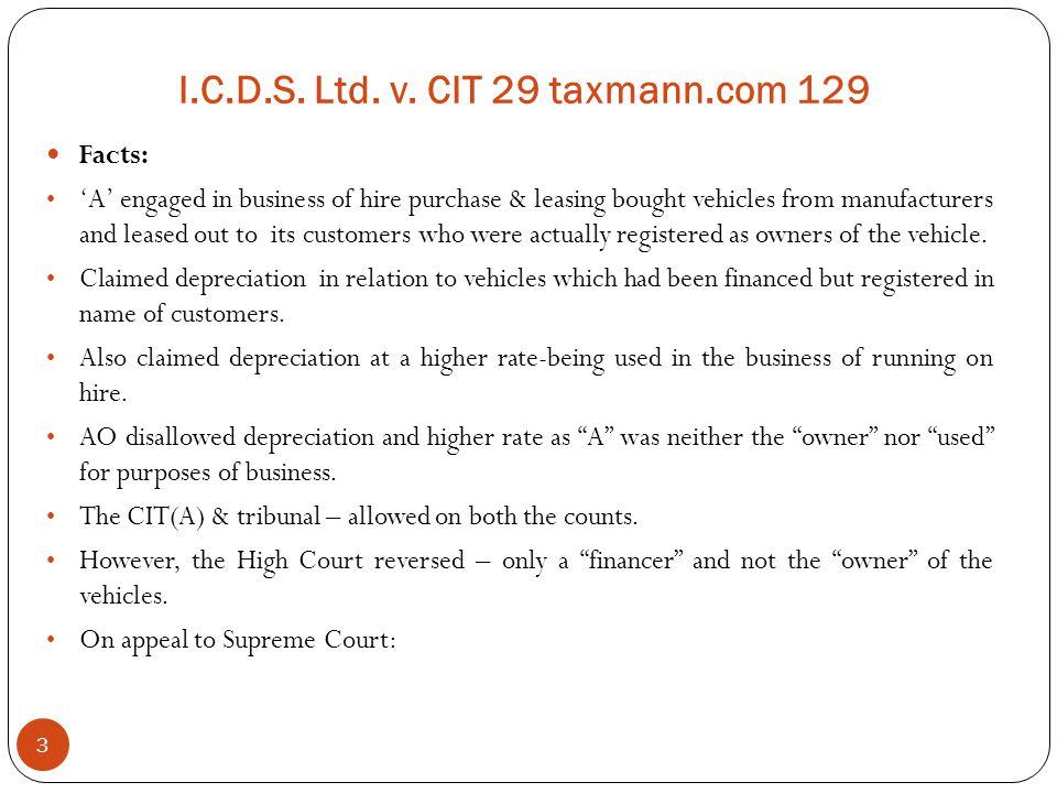 I.C.D.S. Ltd. v. CIT 29 taxmann.com 129