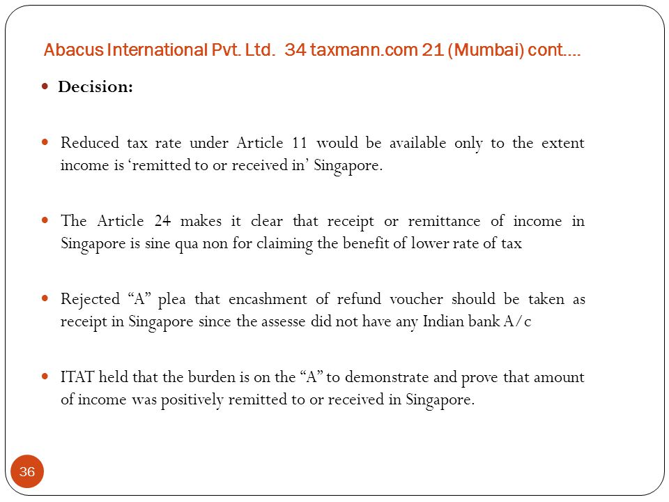 Abacus International Pvt. Ltd. 34 taxmann.com 21 (Mumbai) cont….