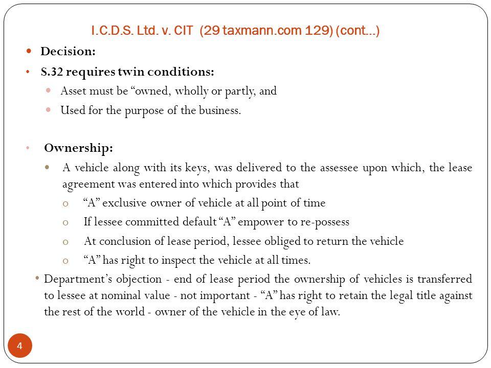 I.C.D.S. Ltd. v. CIT (29 taxmann.com 129) (cont…)