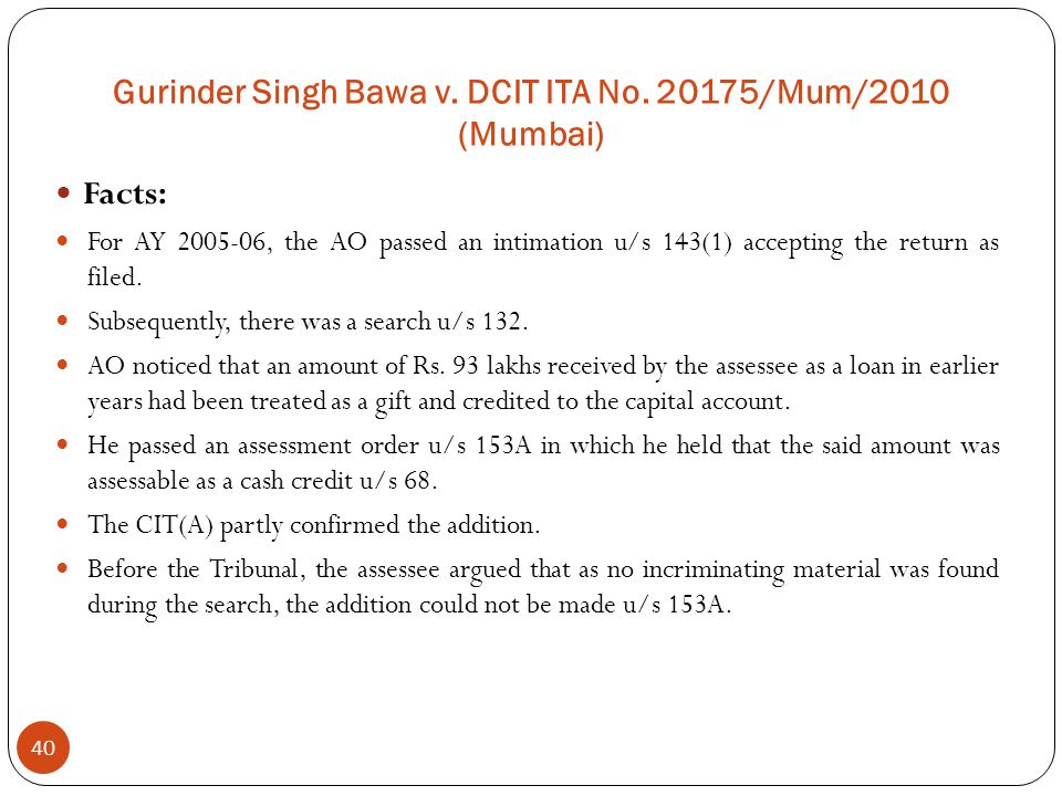 Gurinder Singh Bawa v. DCIT ITA No. 20175/Mum/2010 (Mumbai)