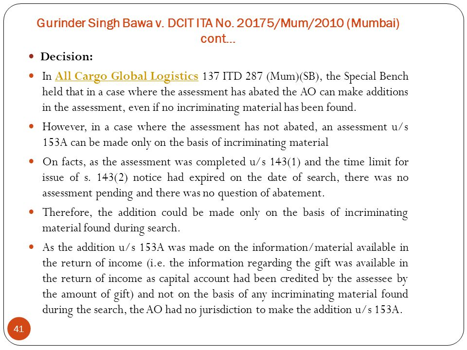 Gurinder Singh Bawa v. DCIT ITA No. 20175/Mum/2010 (Mumbai) cont…