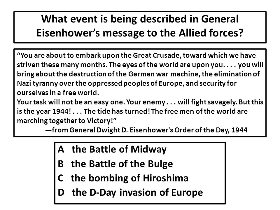 What event is being described in General Eisenhower's message to the Allied forces